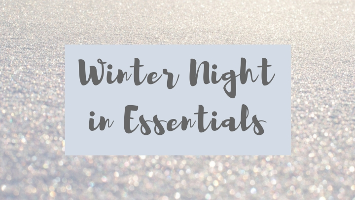 My essentials for the perfect winter nightin